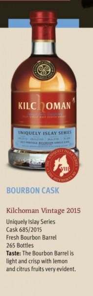 Kilchoman Vintage 2015 · Bourbon Cask · 58% Vol. · 0,7 l