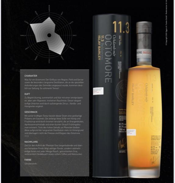 Octomore 11.3 5y Reifung auf Islay 61,7 % %Vol 194 ppm 2014/2020 Islay Barley Concerto 18000 Flasche